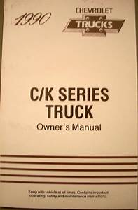1990 Chevrolet C  K Series Truck Owners Manual Silverado