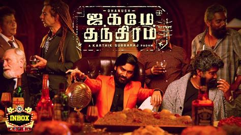 Dhanush's character in this film is surli who is an indian gangster and will compete with foreign mafias. Dhanush's Jagame Thanthiram Motion Poster Reaction   D40 ...