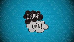 The Fault In Our Stars Wallpapers - Wallpaper Cave