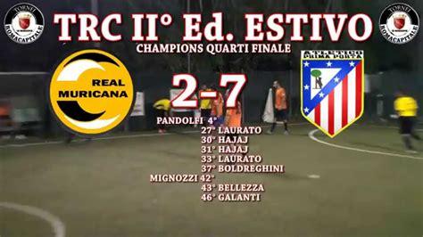 Trc  Ii° Ed Estivo  Ca5  Champions Quarti Finale