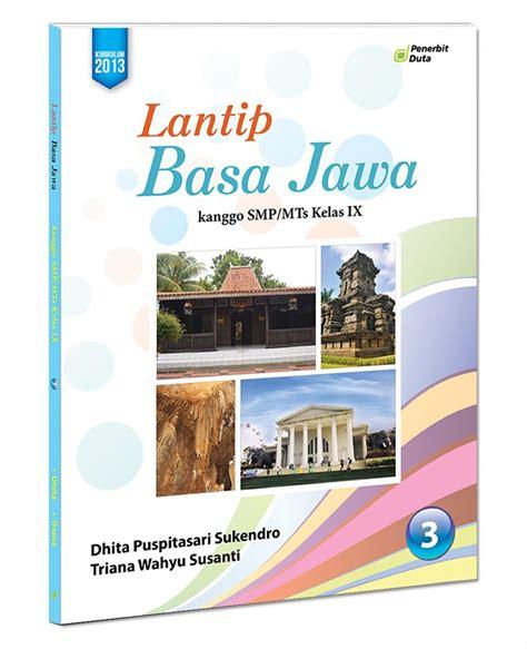 Sebelum meninggal, tule memberikan buku. Buku Lantip Bahasa Jawa Kelas 7 8 9 Pdf   Link Guru