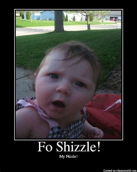fo shizzle picture ebaums world