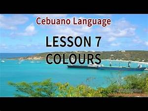 Learn Cebuano 500 Phrases for Beginners - Part 7 - Colours ...