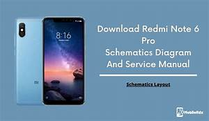 Download Redmi Note 6 Pro Schematic Diagram
