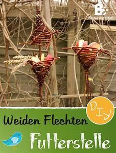 Futter Für Wildvögel Selber Machen : futterstelle f r v gel weiden flechten ~ Michelbontemps.com Haus und Dekorationen