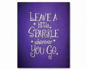 Leave a little sparkle wherever you go Nursery Wall Art