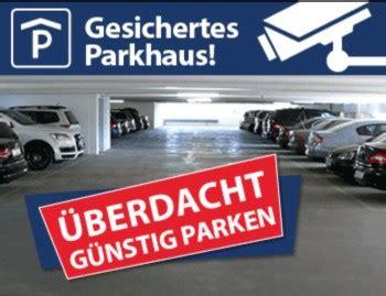 parkplatz nürnberg flughafen dein stellplatz parkhaus p2 am flughafen berlin tegel