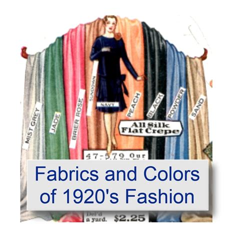 Fabrics and Colors of 1920's Fashions