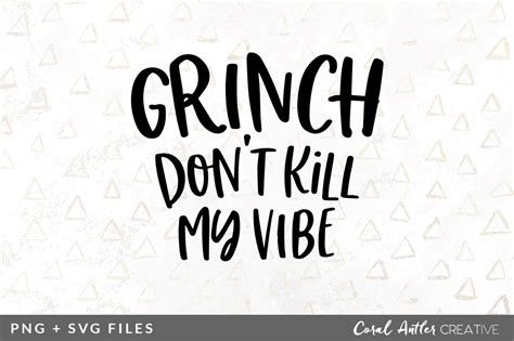 grinch dont kill  vibe svgpng graphic  coral antler