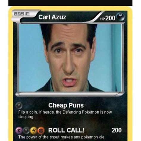 Carl Azuz Memes - carl azuz pokemon card quickmeme