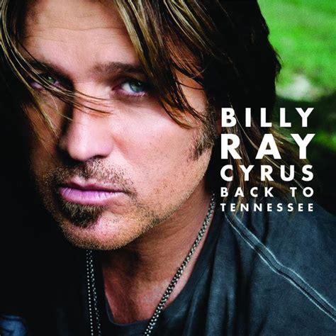 billy ray cyrus   tennessee lyrics genius lyrics
