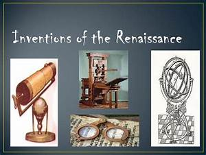 Inventions of the Renaissance - ppt video online download