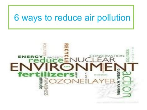 6 Ways To Reduce Air Pollution