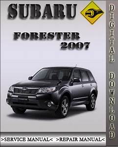 2007 Subaru Forester Factory Service Repair Manual