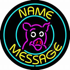 Pig Neon Sign Business Neon Signs Every Thing Neon