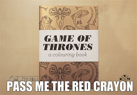 Book Of Memes - the best game of thrones memes page 33 of 47 tyrionlannister net