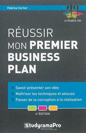 Business Plan Libreria by R 233 Ussir Mon Premier Business Plan F Carlier Librairie