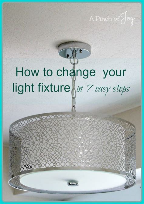 how to change your light fixture in seven easy steps
