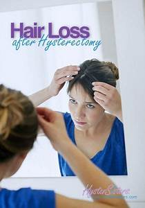 Hair Loss After Hysterectomy