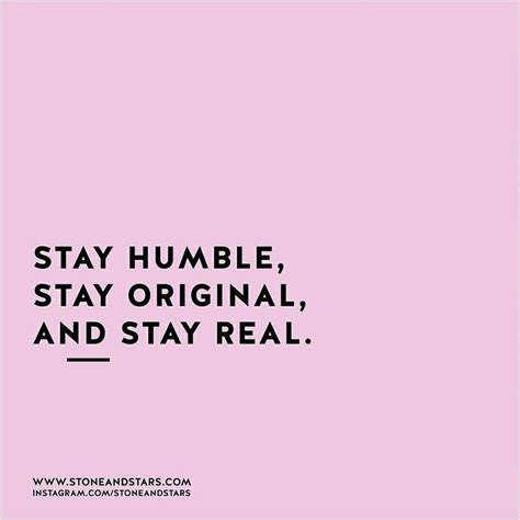 Best 25+ Stay Humble Quotes Ideas On Pinterest Stay