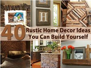 40, Rustic, Home, Decor, Ideas, You, Can, Build, Yourself