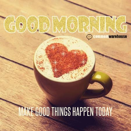 morning make things happen today comments pics quotes graphics for myspace