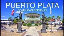 Puerto Plata , Dominican Republic HD - YouTube