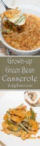 grown  green bean casserole pudge factor