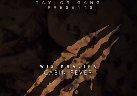 wiz khalifa cabin fever 3 cabin fever 3 wiz khalifa mixtape