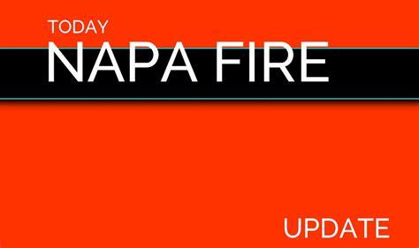 napa fire  update napa fire map latest