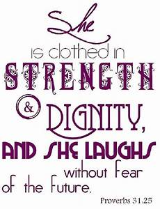 She Is Clothed In Strength Dignity And She Laughs Without ...