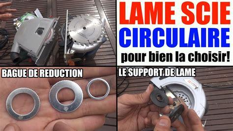 lame de scie circulaire bien la choisir al 233 bague de r 233 duction support de lame