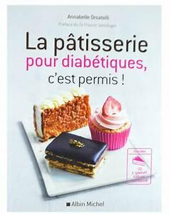 Patisserie Sans Sucre : livre la patisserie pour diabetiques c est permis ~ Voncanada.com Idées de Décoration