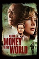 All the Money in the World (2017) - Posters — The Movie ...