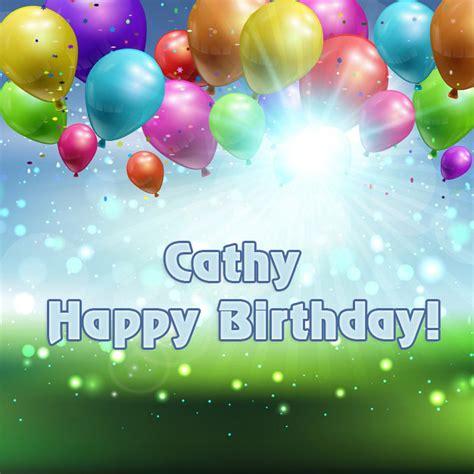 CATHY Happy Birthday to you