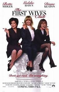 The First Wives Club Movie Posters From Movie Poster Shop