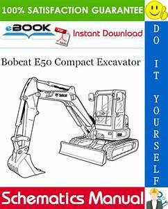 Bobcat E50 Compact Excavator Wiring  Hydraulic  Hydrostatic