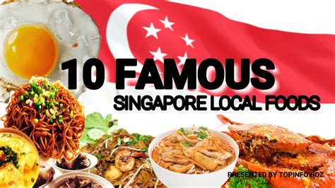 10 Famous Singapore Local Foods!