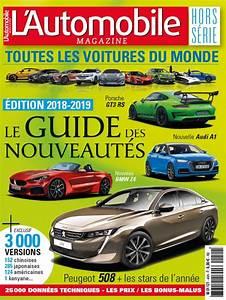 Voiture De L Année 2019 : toutes les voitures du monde 2018 2019 arrive en kiosques l 39 automobile magazine ~ Maxctalentgroup.com Avis de Voitures