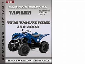 Yamaha Yfm Wolverine 350 2002 Factory Service Repair