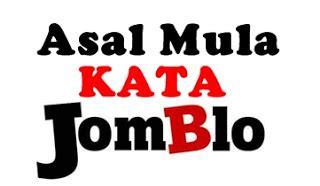 sejarah asal mula kata jomblo bocah kampoenk