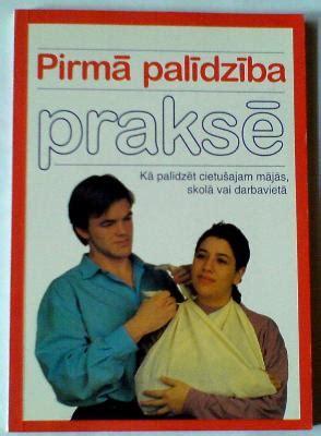 Pirmā palīdzība praksē - Kristīne Stalte - iBook.lv ...