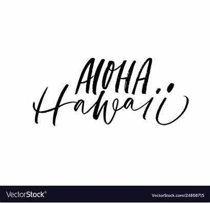 Aloha Hawaii Lettering Phrase Vector Royalty