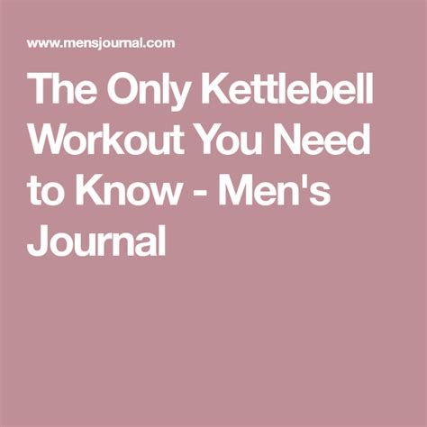 kettlebell workout need know only mensjournal