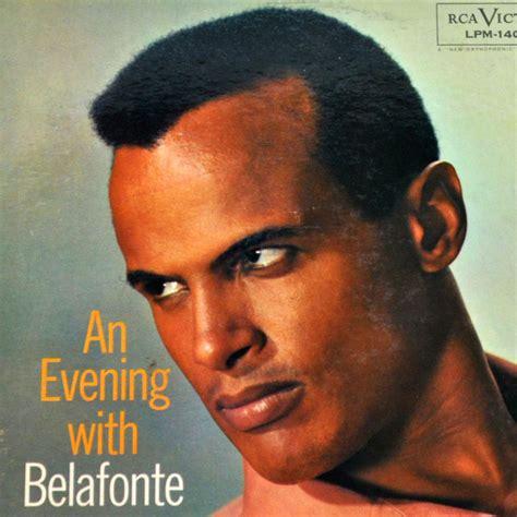 Banana Boat Harry Belafonte Lyrics by Harry Belafonte Day O The Banana Boat Song Lyrics