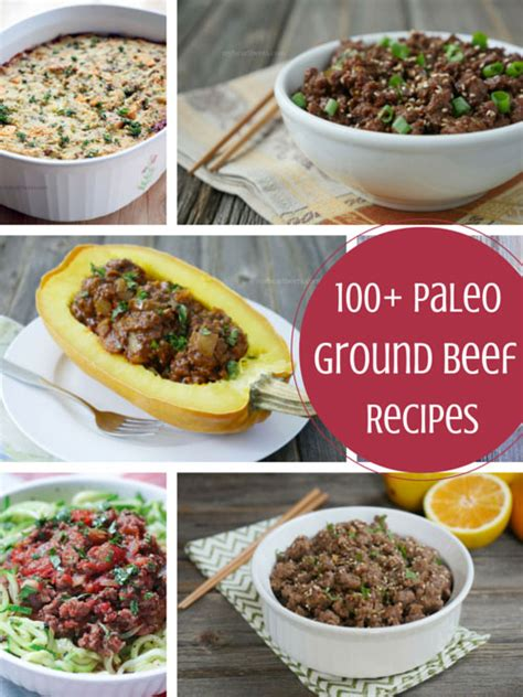 100 paleo ground beef recipes my heart beets