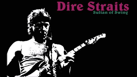Dire Straits Sultan Of Swing by Dire Straits Sultans Of Swing Best Remix