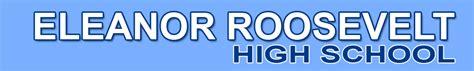 eleanor roosevelt high school home