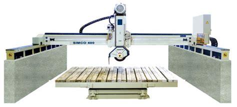 new bridge saws for granite countertops by simcousa clc