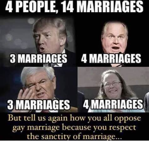 Anti Gay Marriage Meme - why we need to stop divorce shaming conservatives and everyone else too